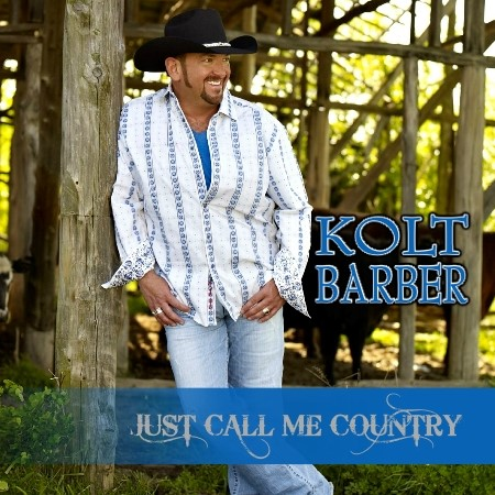 Kolt-Barber-Just-Call-Me-Country-FRONT-COVER-2